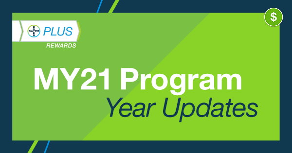 Bayer PLUS Rewards MY 2021 Program Year Updates