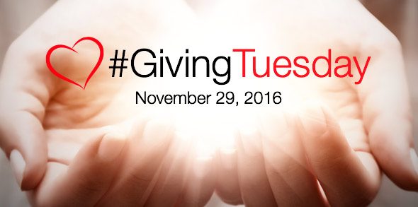 #GivingTuesday - November 29, 2016