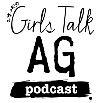 Girls Talk AG Podcast