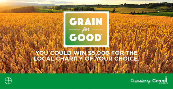 Grain for Good - you coukd win $5000 for the charity of your choice
