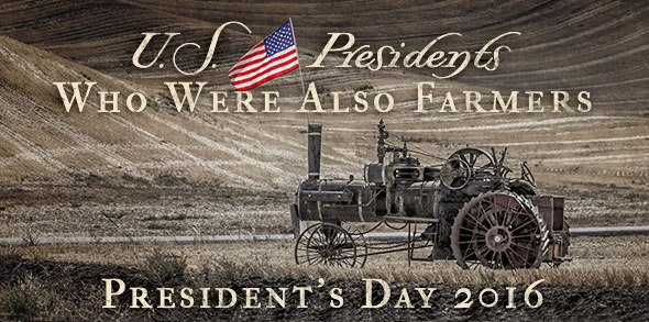 U.S. Presidents who were also farmers