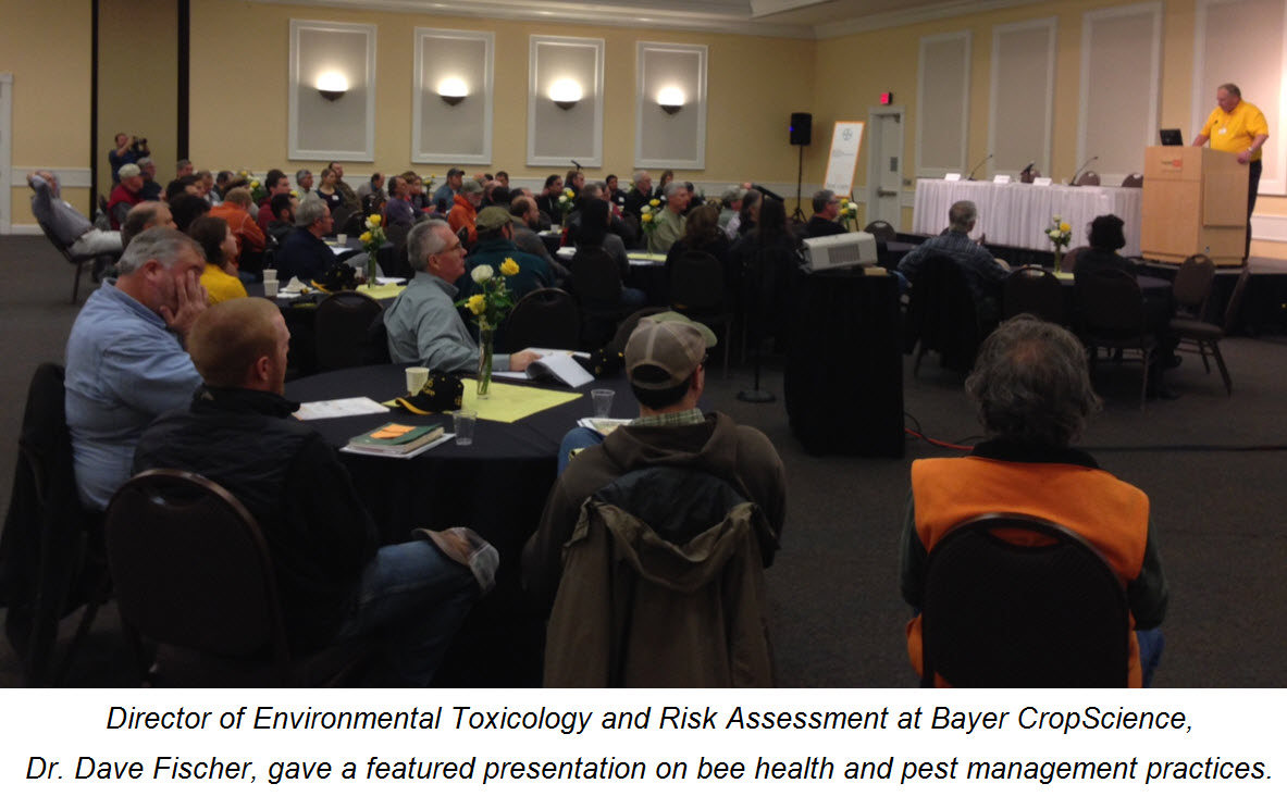 Director of Environmental Toxicology and Risk Assessment at Bayer CropScience,  Dr. Dave Fischer, gave a featured presentation on bee health and pest management practices.
